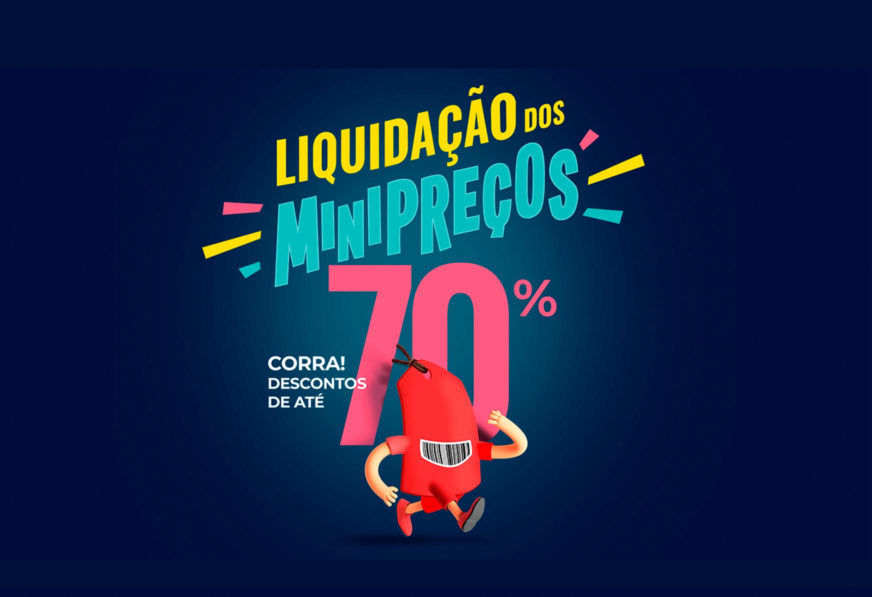 <span>Campanha</span>Liquidação do MiniPreços